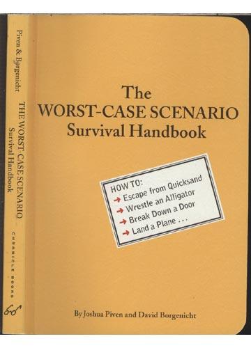 The Worst-Case Scenario - Survival Handbook