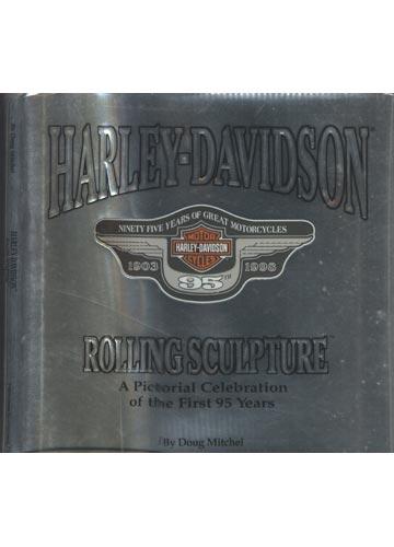Harley-Davidson - Rolling Sculpture