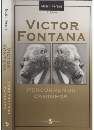 Victor Fontana - Percorrendo Caminhos