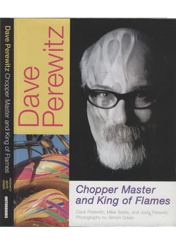 Dave Perewitz - Chopper Masters and King of Flames