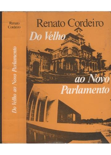 Do Velho ao Novo Parlamento - Com Dedicatória do Autor