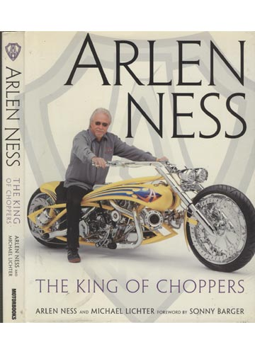 Arlen Ness - The King of Choppers
