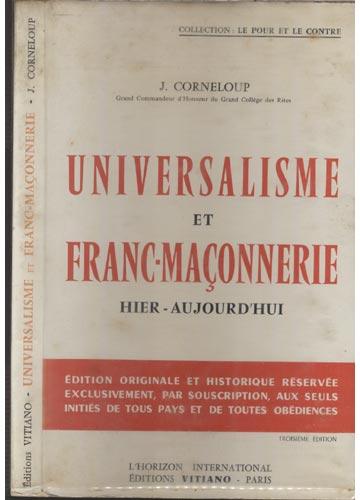 Universalisme et Franc-Maçonnerie Hier et Aujourd'hui