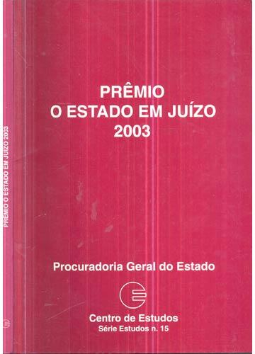 Prêmio - O Estado em Juízo 2003