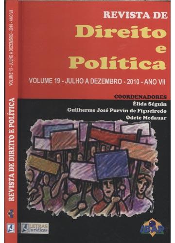 Revista de Direito e Política - Volume 19 - Julho a Dezembro - 2010 - Ano VII