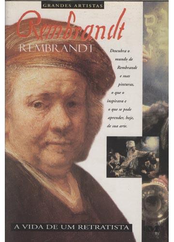 Rembrandt - A Vida de um Retratista