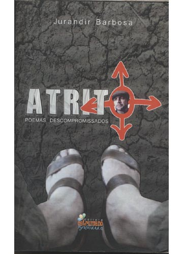 Atrito - Com Dedicatória do Autor