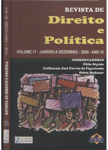 Revista de Direito e Política - Volume 17 - Janeiro a Dezembro - 2009 - Ano VI