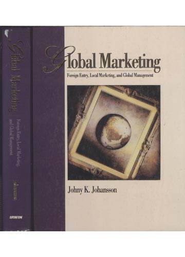Global Marketing - Foreign Entry - Local Marketing and Global Management