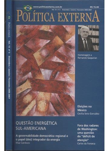 Política Externa - Volume 15- Nº.03 - Dezembro / Janeiro / Fevereiro 2006-2007