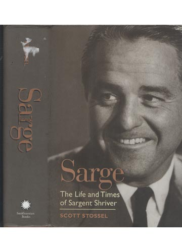 Sarge - The Life and Times of Sargent Shriver