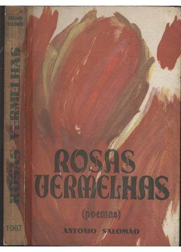 Rosas Vermelhas - Com Dedicatória do Autor