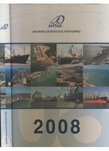 Anuário Estatístico Portuário 2008