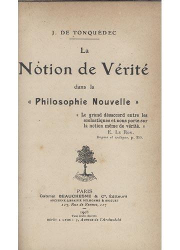 La Notion de Vérité dans la Philosophie Nouvelle