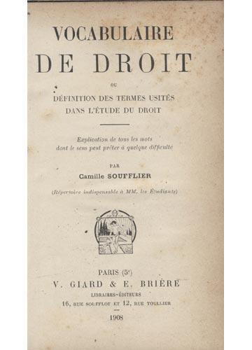 Vocabulaire de Droit ou Définition des Termes Usités dans L'Étude du Droit