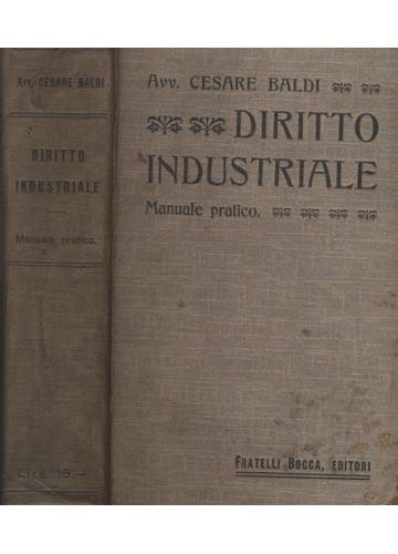 Diritto Industriale - Manuale Pratico - Manuale Pratico di Diritto Industriale