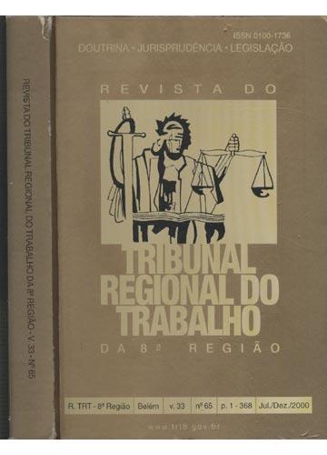 Revista do Tribunal Regional do Trabalho da 8ª Região - Volume 33 - Nº.65 - P 1-368 - Jul/Dez /2000