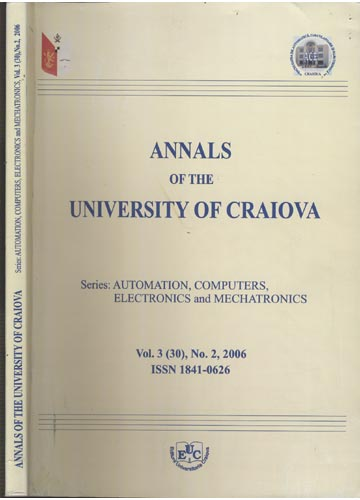 Annals of the University of Craiova - Series - Automation Computers electronics and Mechatronics - Volume 3(30) - Nº. 2 - 2006