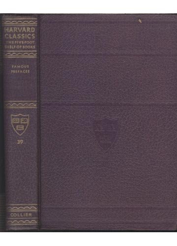 Havard Classics - The Five Foot Shelf of Books - Famous Prefaces - Volume 39