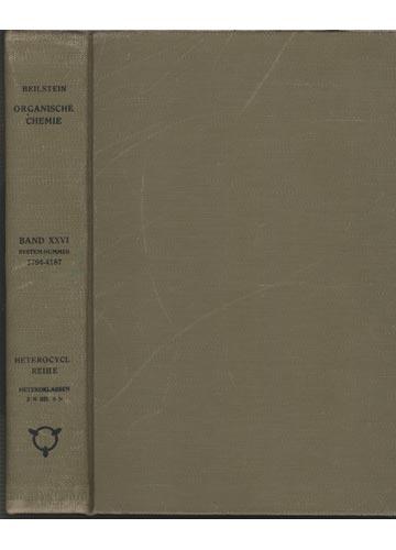 Organische Chemie - Band XXVI - Heterocyclische Reihe