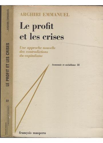 Le Profit et Les Crises