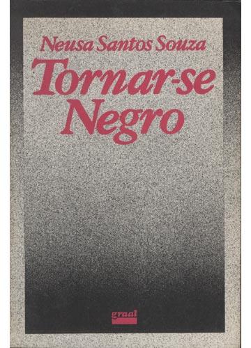 Tornar-se Negro - Neusa Santos Souza