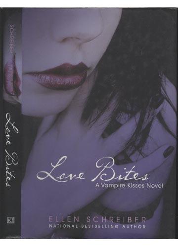 Love Bites - A Vampire Kisses Novel