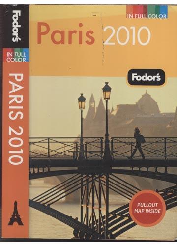 Fodor's In Full Color  - Paris 2010 - Com Mapa