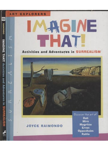 Imagine That! - Activies and Adventures in Surrealism