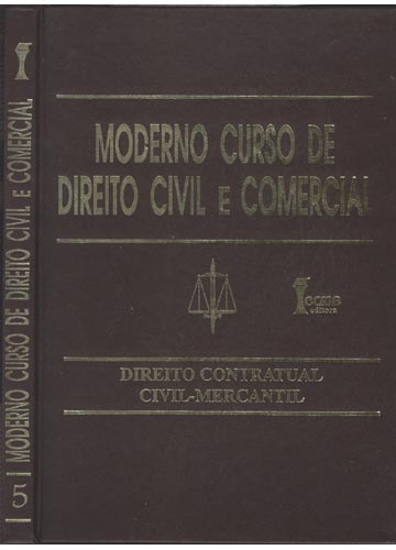 Moderno Curso de Direito Civil e Comercial