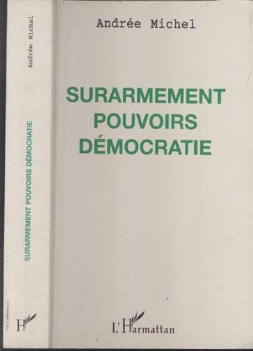 Surarmement Pouvoirs Démocratie