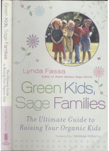 Green Kids Sage Families - The Ultimate Guide to Raising Your Organic Kids