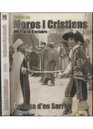 Moros i Cristians 2003 - Callosa D'en Sarrià