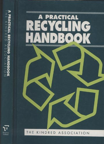 A Practical Recycling Handbook - The Kindred Association