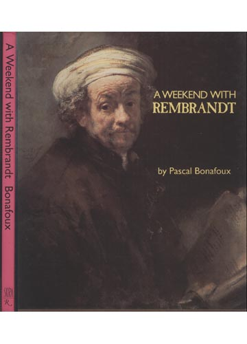 A Weekend With Rembrandt
