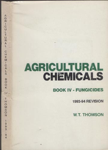 Agricultural Chemicals - Book IV - Fungicides - 1993-94 Revision