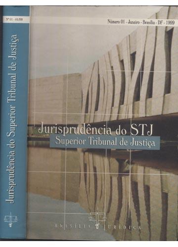 Jurisprudência do Superior Tribunal de Justiça - Nº.1 - Janeiro 1999