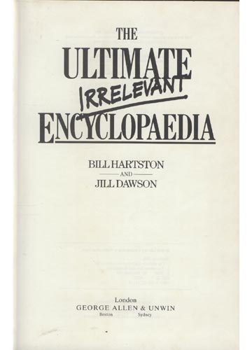 The Ultimate Irrelevant Encyclopaedia