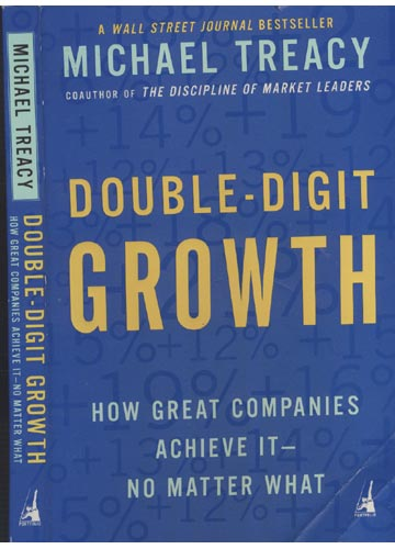 Double-Digit Growth - How Great Companies Achieve It - No Matter What