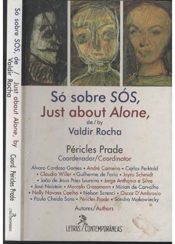 Só Sobre Sós - Just About Alone