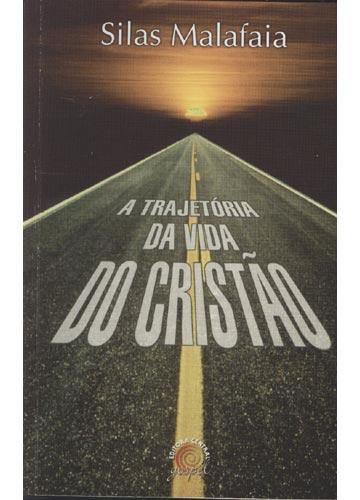A Trajetória da Vida do Cristão