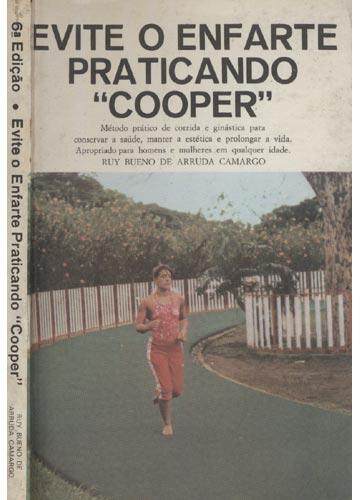 Evite o Enfarte Praticando Cooper