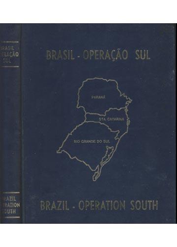 Brasil - Operação Sul / Brazil - Operation South