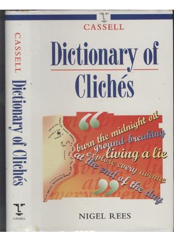 Cassell Dictionary of Clichés