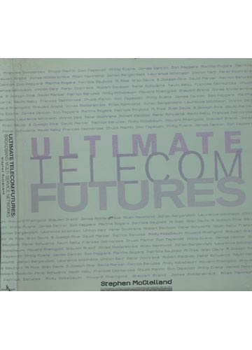 Ultimate Telecom Futures - Broadband Multi-Service Networks