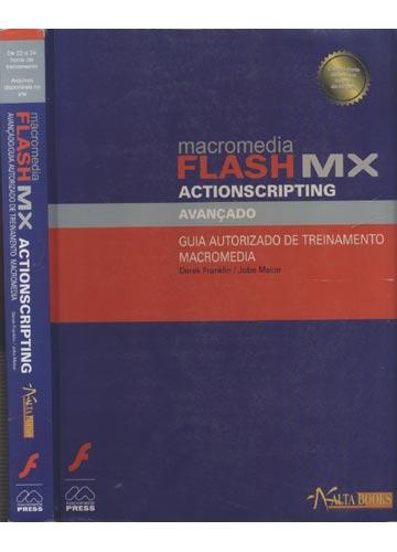 Macromedia Flash MX Actionscripting - Avançado/Guia Autorizado de Treinamento Macromedia