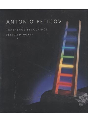 Antonio Peticov - Trabalhos Escolhidos - Selected Works