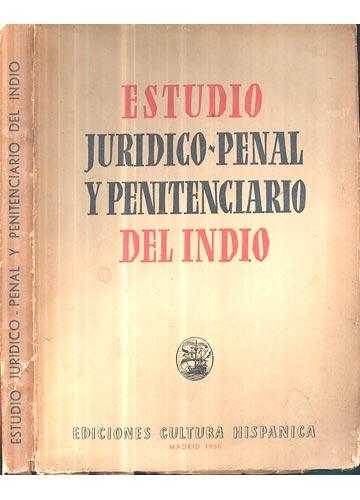 Estudio Juridico Penal y Penitenciario del Indio
