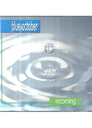 Blue October - Incoming