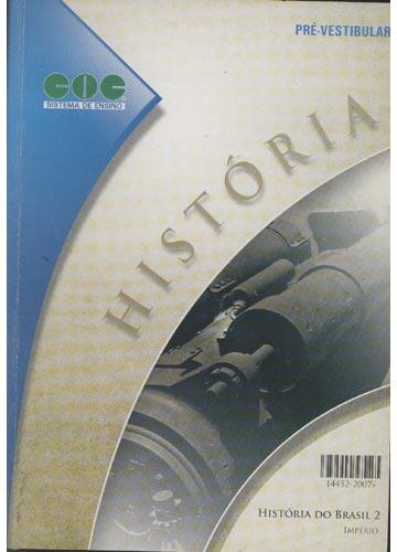 História do Brasil - Volume 2 - Império
